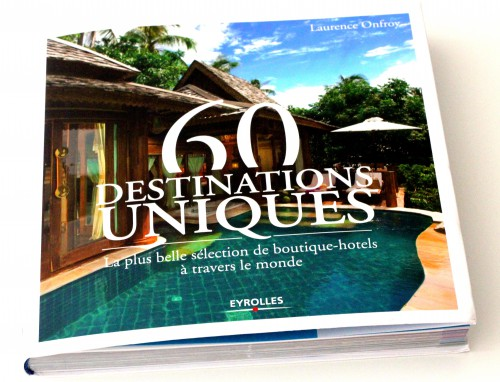 60 destinations uniques,blog voyages,temptingplaces,eyrolles,60 destinations unqiues eyrolles,laurence onfroy